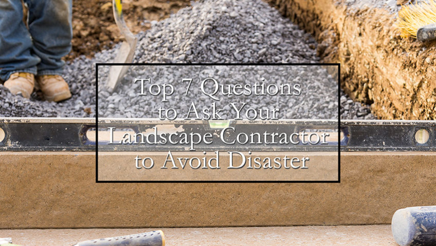 questions to ask your landscape contractor